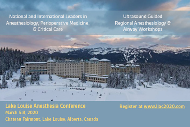 Lake Louise Anesthesia Conference 2020   Faculty of Medicine & Dentistry