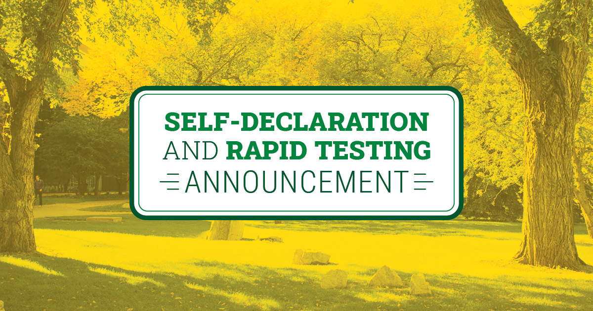 Self-Declaration and Rapid Testing Announcement