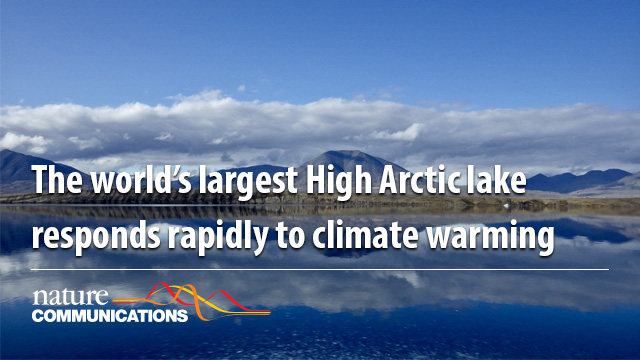 The world's largest High Arctic lake responds rapidly to climate warming