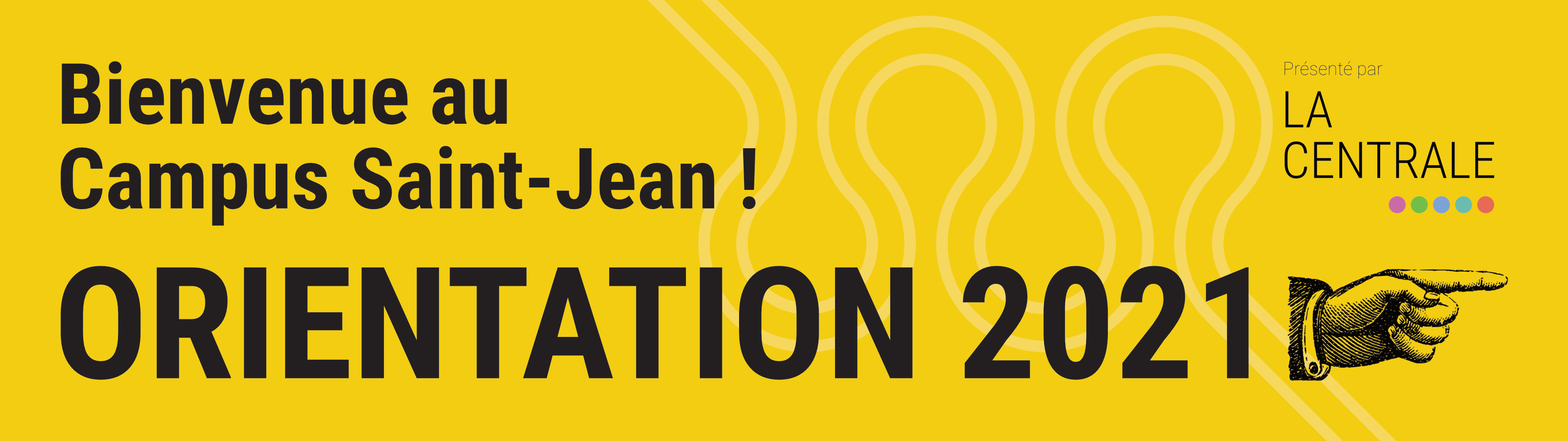 Welcome to Campus Saint-Jean! Orientation 2021 is this way