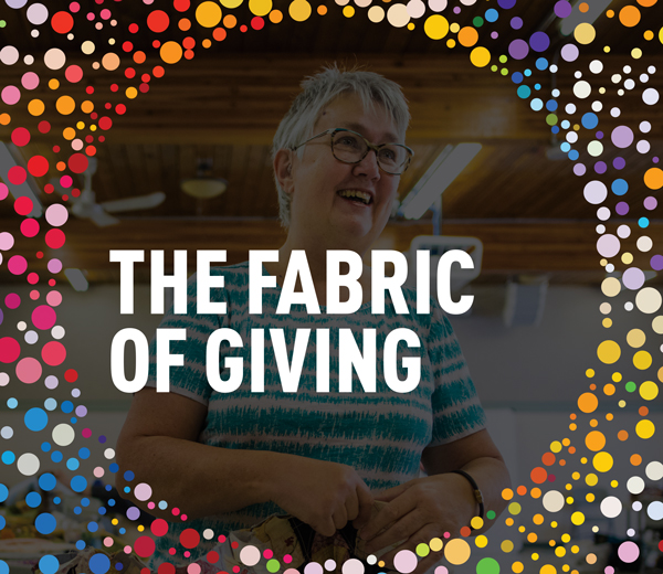 The Fabric of Giving