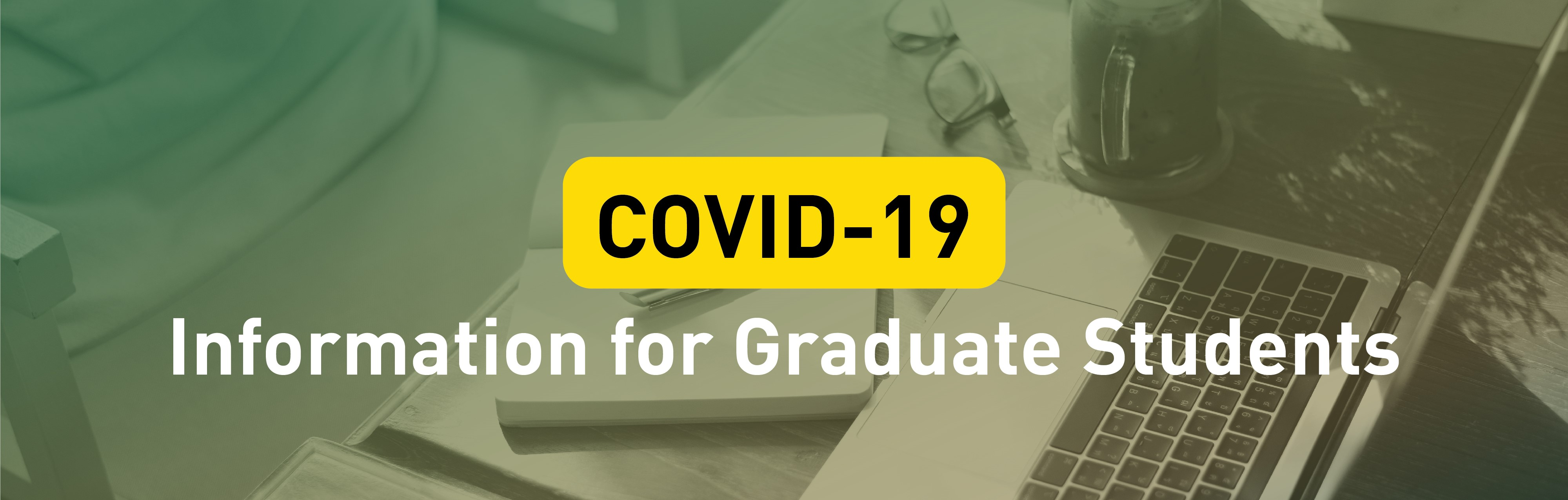Covid 19 Information For Graduate Students Faculty Of Graduate Studies And Research