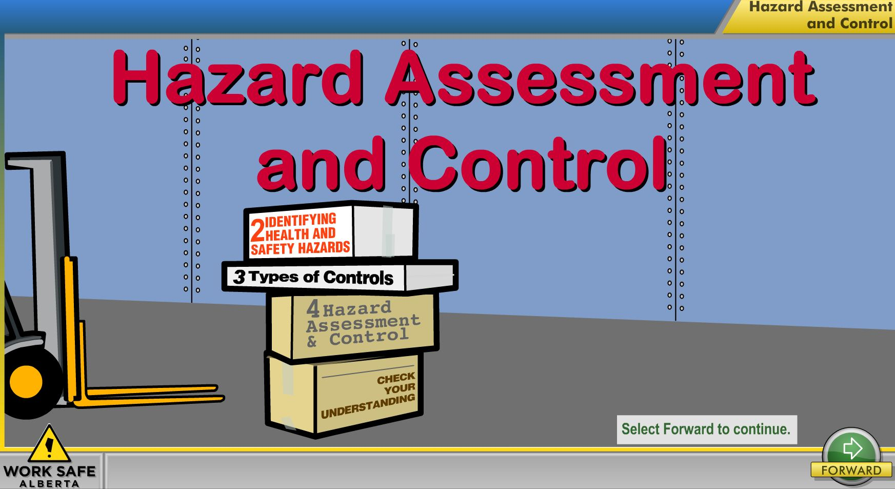 Hazard assessment and control module