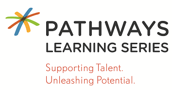 Pathways Learning Series: Supporting Talent. Unleashing Potential.