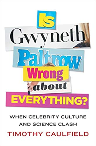 Book: Is Gwyneth Paltrow Wrong About Everything?