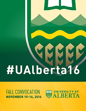 Graphic: UAlberta fall convocation 2016, Nov. 15-16 #UAlberta16