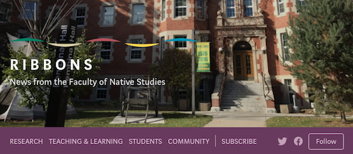 RIBBONS: News from the Faculty of Native Studies