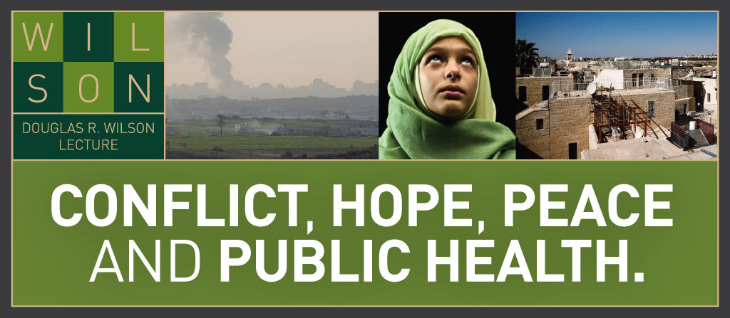 Conflict, hope, peace and public health