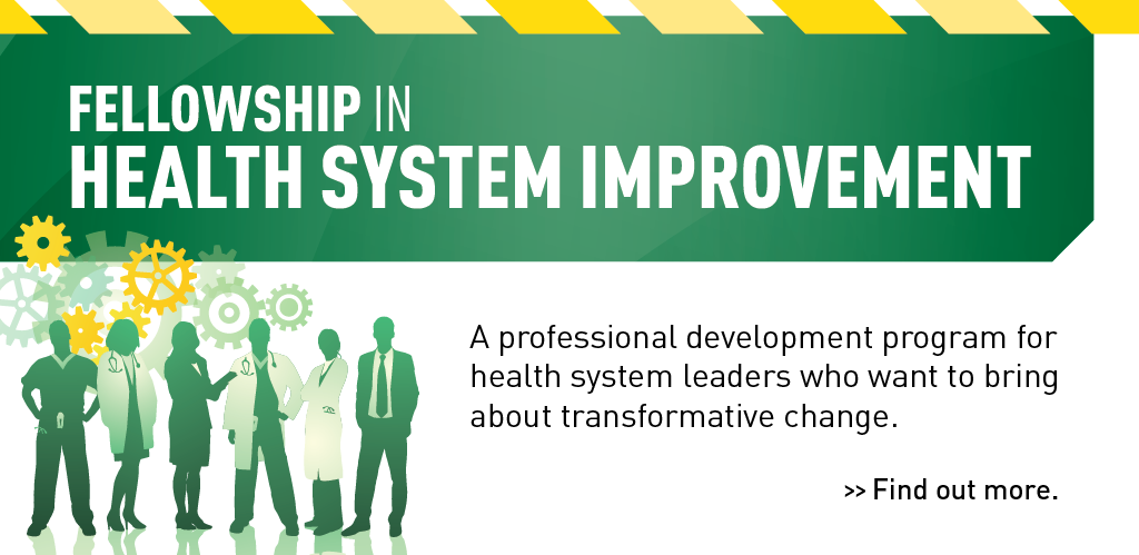 Fellowship in Health System Improvement, School of Public Health, University of Alberta