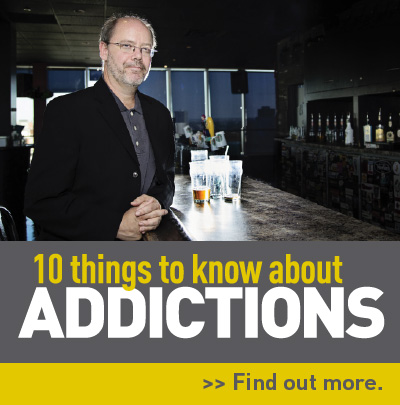 10 things to know about addictions