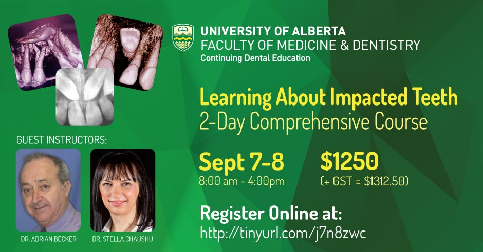 Learning About Impacted Teeth - 2 Day Comprehensive Workshop