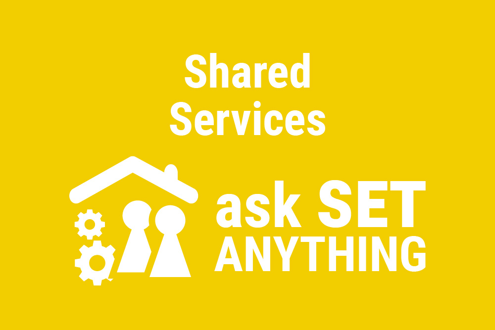 Shared Services Workstream Ask SET Anything Update
