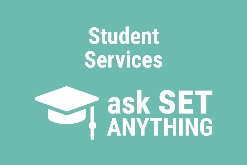 Student Services Workstream Ask SET Anything Update