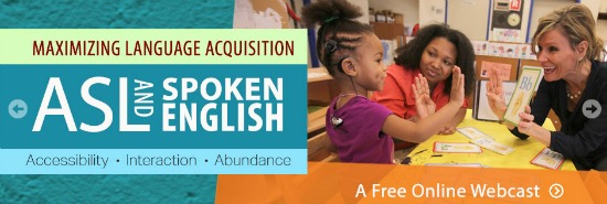 Maximizing language acquisition | ASL and Spoken English